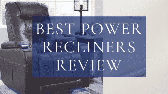 Best Power recliners review
