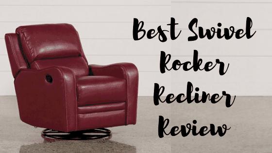 Best Swivel Rocker Recliner Review-